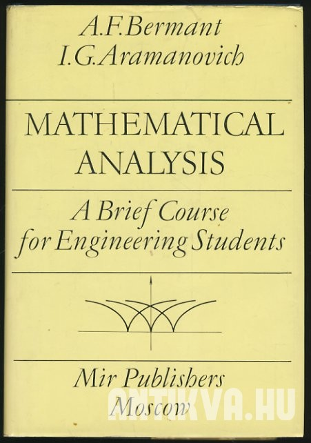 Mathematical analysis. A Brief Course for Engineering Students