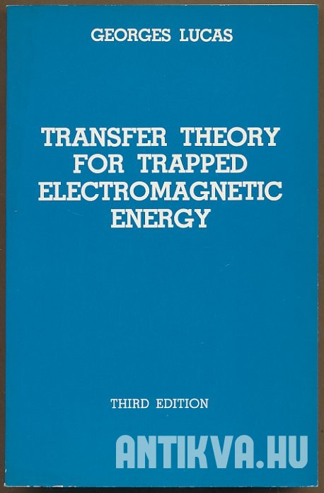 Transfer Theory for Trapped Electromagnetic Energy