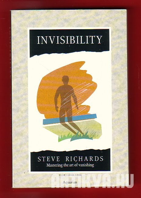 Invisibility. Mastering the Art of Vanishing