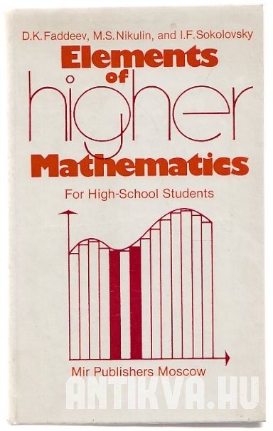 Elements of higer Mathematics. For High-School Students