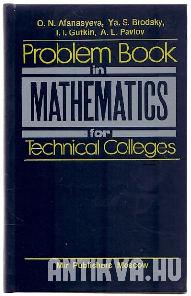 Problem Book in Mathematics for Technical Colleges