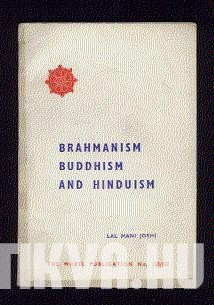 Brahmanism, Buddhism and Hinduism