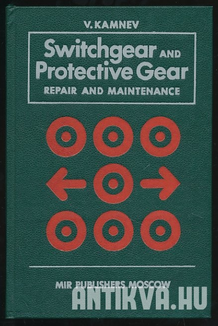Switchgear and Protective Gear. Repair and Maintenance
