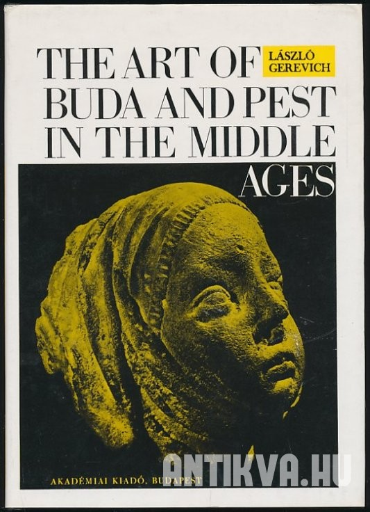 The Art of Buda and Pest in the Middle Ages