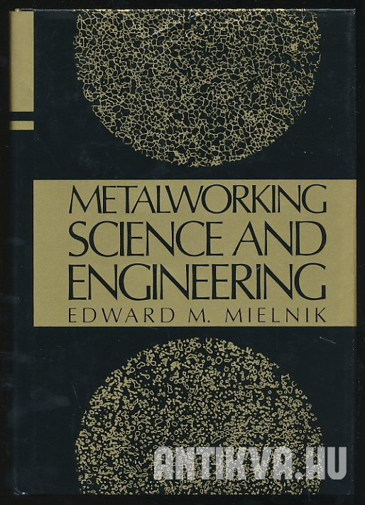 Metalworking Science and Engineering