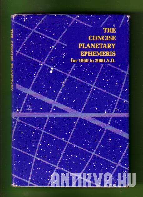 The Concise Planetary Ephemeris for 1950 to 2000 A. D.
