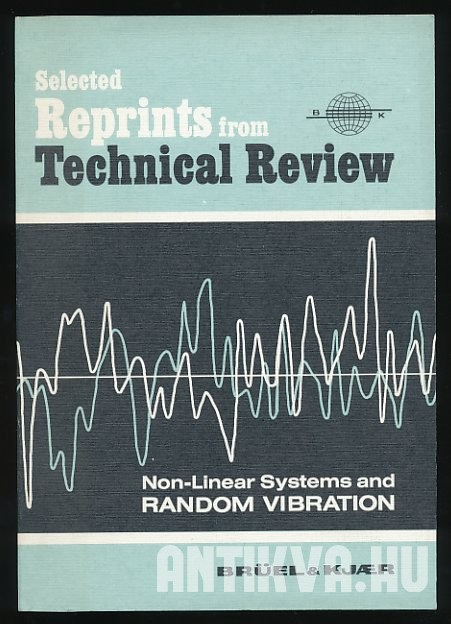 Non-Linear System and Random Vibration. Selected Reprints from Technical Review