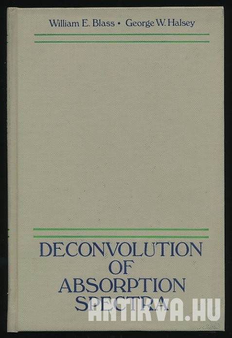Deconvolution of Absorption Spectra. Deconvolution of Infrared and Other Types of Spectra