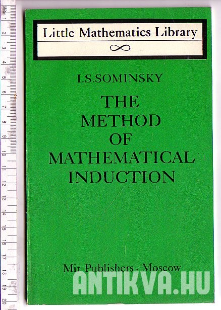 The Method of Mathematical Induction