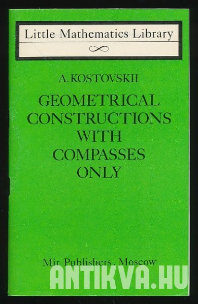 Geometrical Construction with Compasses Only