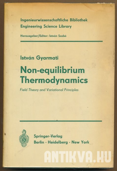 Non-equilibrium Thermodynamics. Field Theory and Variational Principles
