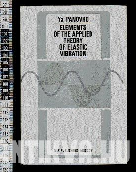 Elements of the Applied Theory of Elastic Vibration