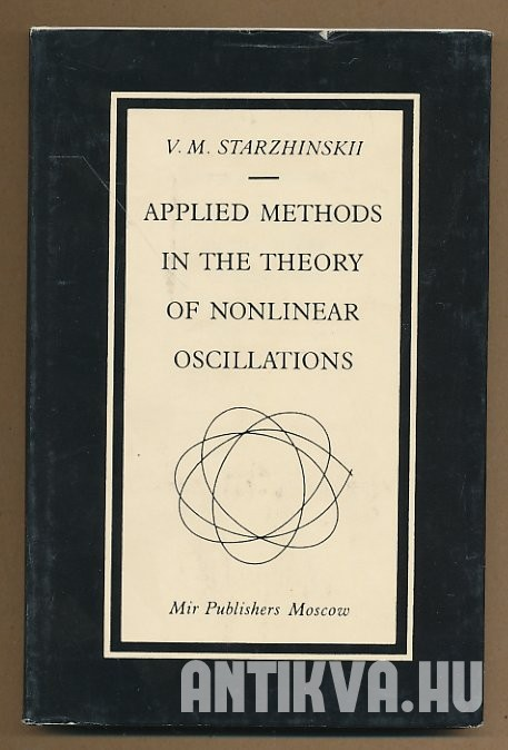 Applied Methods in the Theory of Nonlinear Oscillations