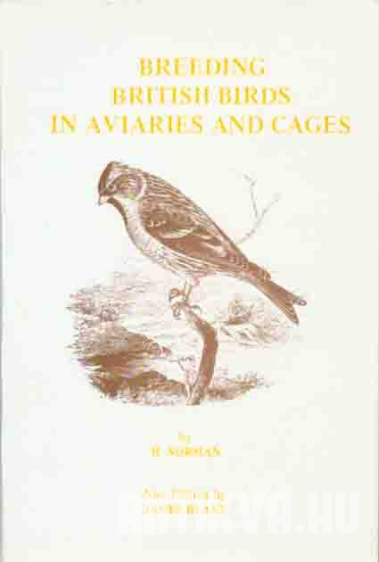 Breeding British Birds in Avaries and Cages