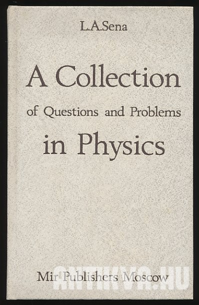 A Collection of Question and Problems in Physics