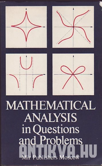 Mathematical Analysis in Questions and Problems