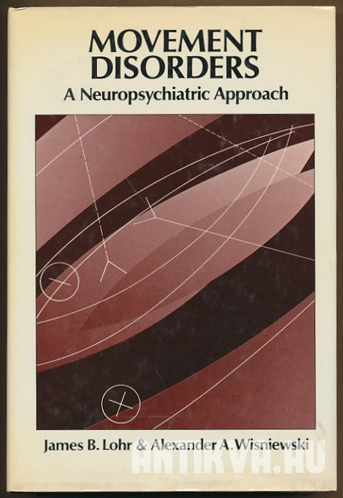Movement Disorders. A Neuropsychiatric Approach