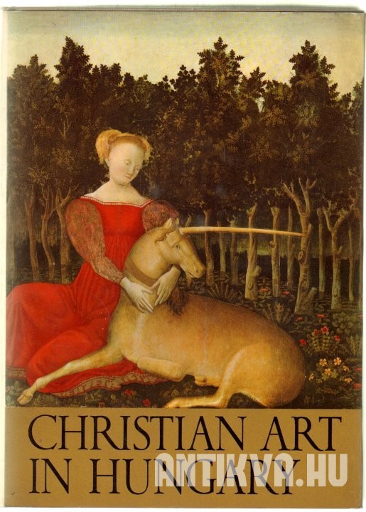 Christian Art in Hungary. Collections from the Esztergom Christian Museum