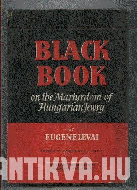 Black Book of the Martyrdom of Hungarian Jewry