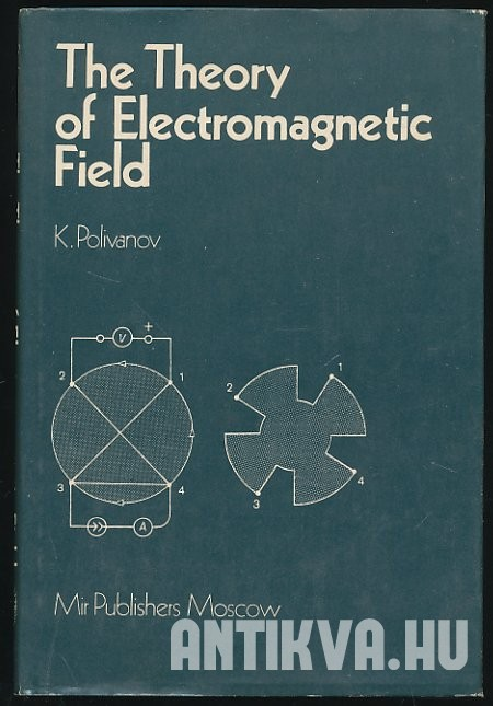 The Theory of Electromagnetic Field