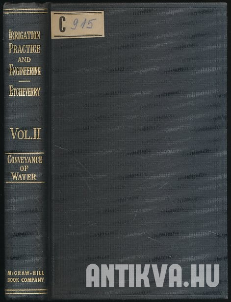 Irrigation Practice and Engineering. Vol. II. Conveyance of Water