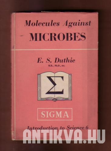 Molecules against microbes