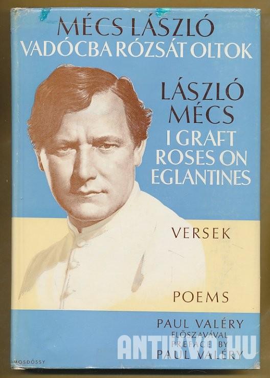 """Képtalálat a következőre: """"mécs lászló vadócba rózsát oltok"""""""