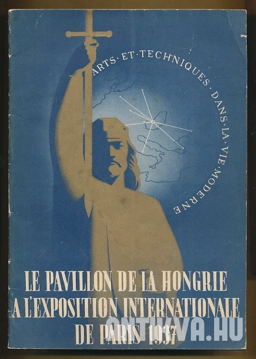 Le pavillon de la Hongrie a l'exposition internationale de Paris 1937