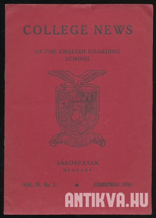 College News of English Boarding School. Vol. IV. No. 1. Christmas, 1938