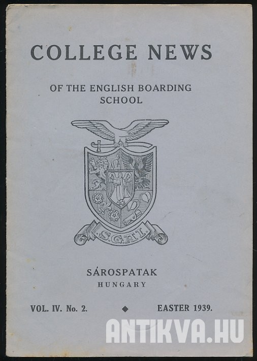 College News of English Boarding School. Vol. IV. No. 2. Easter 1939