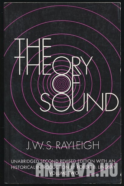 The Theory of Sound Vol. II.