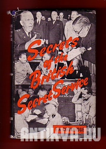 Secrets of the British Secret Service. Behinde the scens of the work of British Counter-Espionage during the war