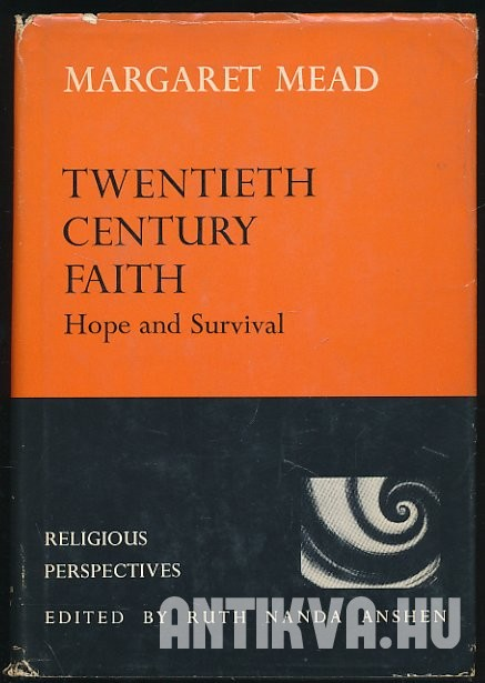 Twentieth Century Faith. Hope and Survival