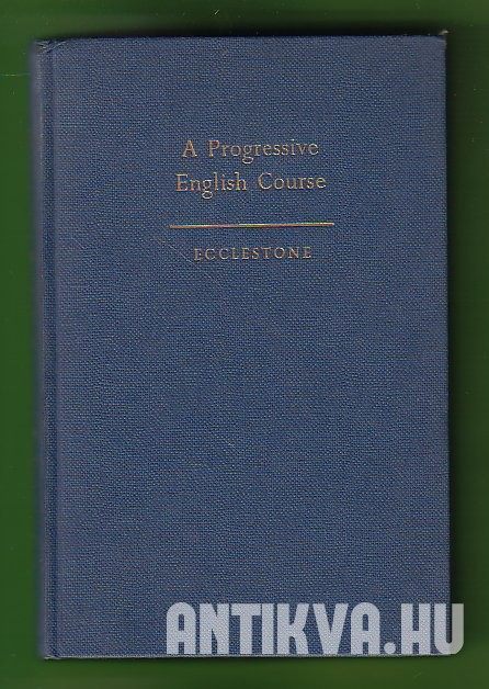 A Progressive English Course