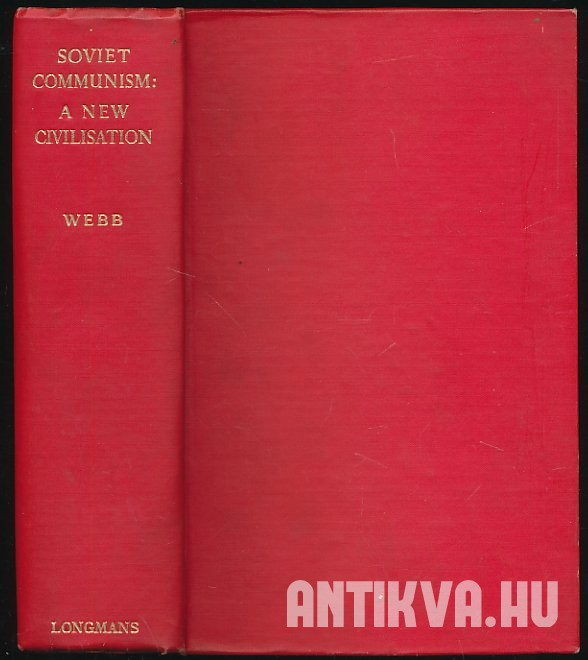 Soviet Communism: A New Civilisation
