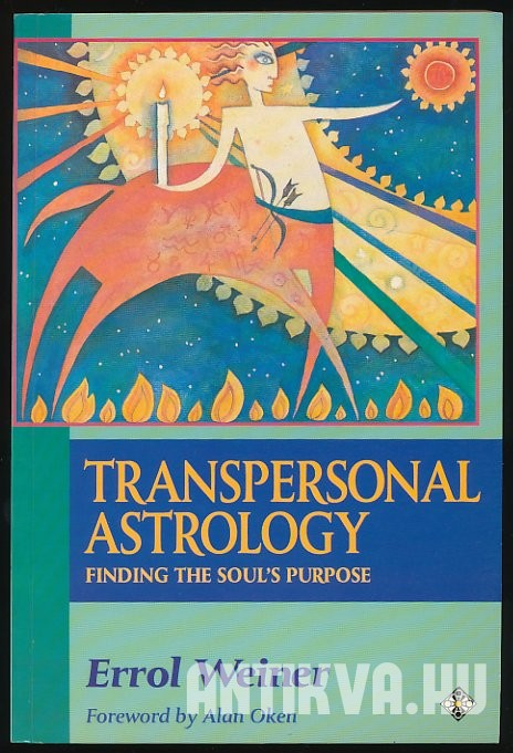 Transpersonal Astrology. Finding the Soul's Purpose
