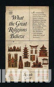 What the Great Religions Believe