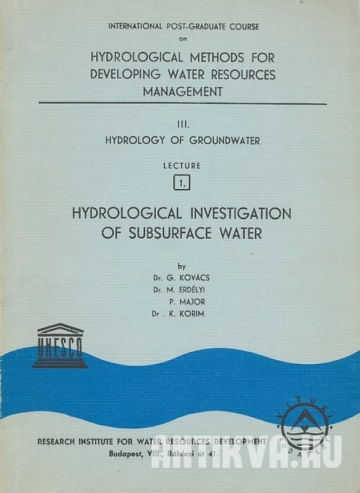 Hydrology of Groundwater 1. Hydrological Investigation of  Subsurface Water