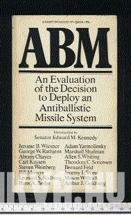 ABM. An Evolution of the Decision to Deploy an Antiballistic Missile System.
