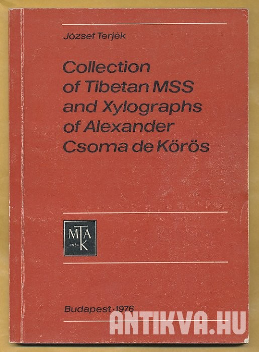 Collection of Tibetan MSS and Xylographs of Alexander Csoma de Kőrös