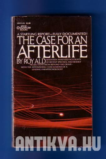 The Case for an Afterlife