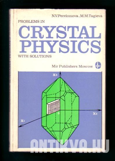 Problems in Crystal Physics with Solutions