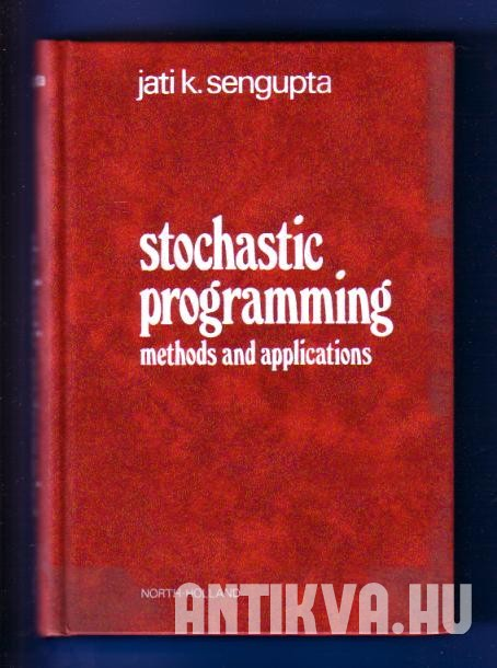 Stochastic Programming. Methods and Applications