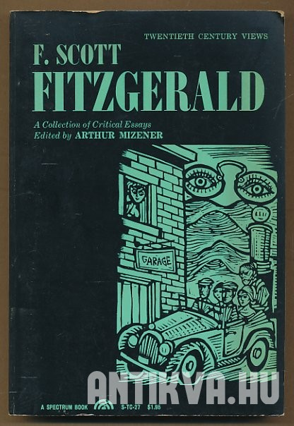F. Scott Fitzgerald: A Collection of Critical Essays