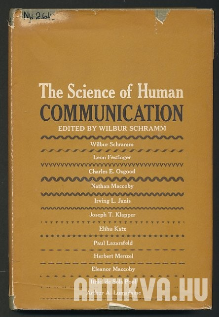 The Science of Human Communication. New Directions and New Findings in Communication Research
