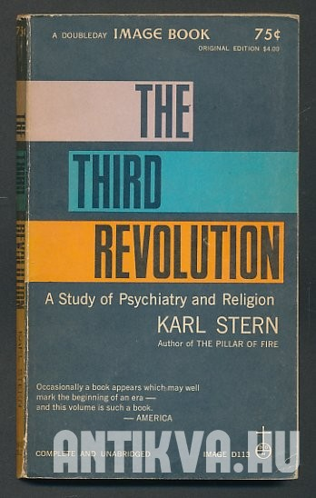 The Third Revolution. A Study of Psychiatry and Religion