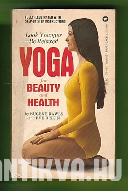 Yoga. For Beauty and Health