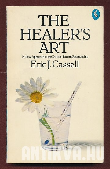 The Healer' Art. New Approach to the Doctor-Patient Relationship