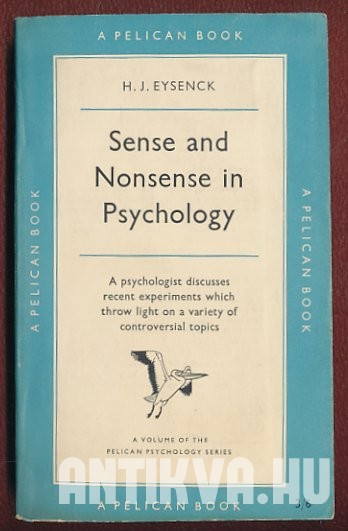 Sense and Nonsense in Psychology