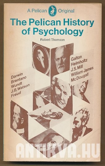 The Pelican History of Psychology